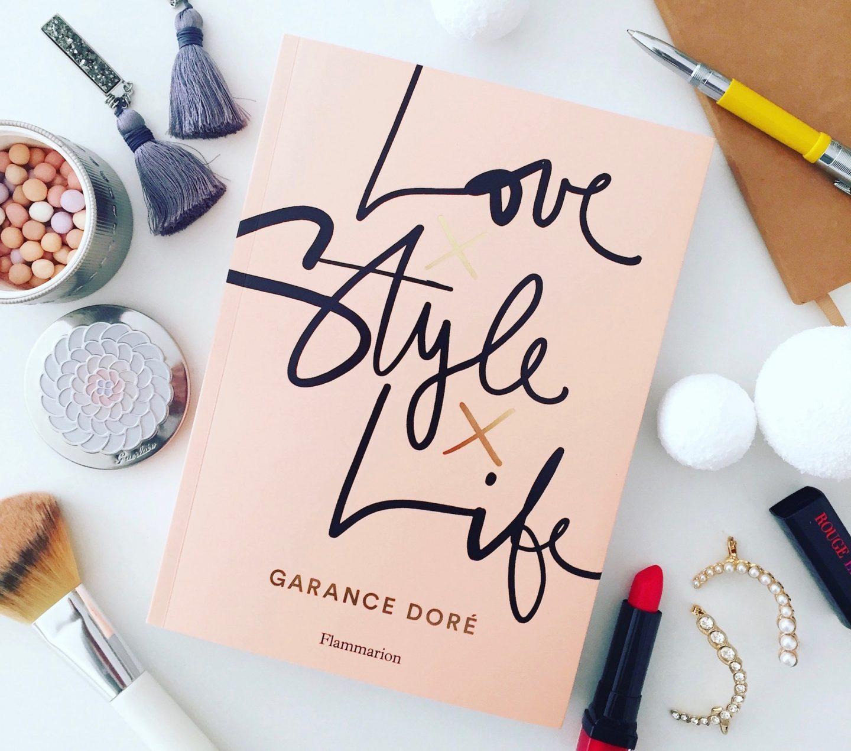 Love Style Life livre de Garance Doré
